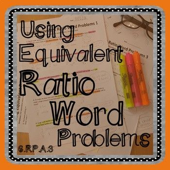 Using Equivalent Ratios Word Problems Word Problems Equivalent Ratios Solving Word Problems