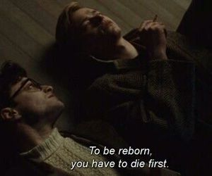 ― Kill Your Darlings be reborn, you have to die first.