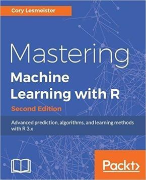 TOP 10 Best Books On Machine Learning with R in