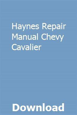 Haynes Repair Manual Chevy Cavalier Repair Manuals Owners Manuals Study Guide