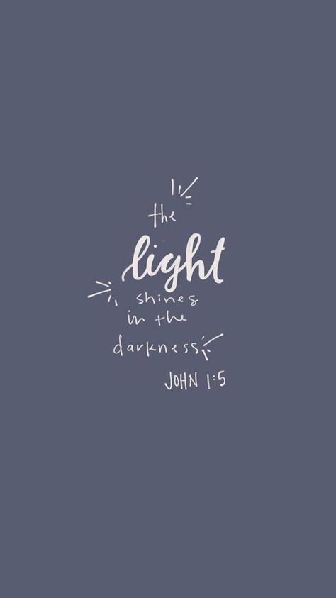 """Best Wallpaper Backgrounds 2019 - """"The light shines in the darkness"""" John 1:5 Bible verse Scripture passage quote ... #wallpaperbackgroundsbeautiful #wallpaperbackgroundsdark #wallpaperbackgroundsfortnite #wallpaperbackgroundsquotesbibleverses"""