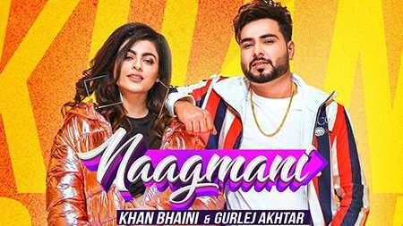 Naagmani Song Gurlez Akhtar Mp3 Download 320kbps 128kbps Khan Bhaini Online Free 2019 Khan Bhaini Ft Gurlej Akhtar New Song Naagmani Mp Di 2020 Lagu Studios Youtube