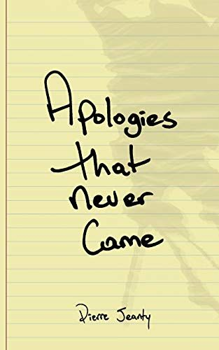 Download Apologies That Never Came By Pierre A Jeanty Pdf