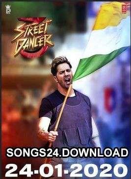 Street Dancer 3d 2020 Bollywood Hindi Film Audio Songs Mp3 Free Download Film Song Hindi Film Audio Songs