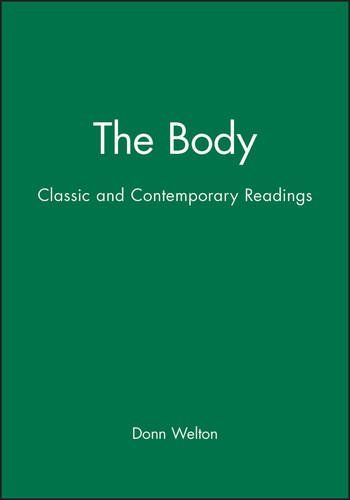 The Body Classic And Contemporary Readings By Edited By Donn Welton John Wiley And Sons Ltd Isbn 10 0631211853 Student Resources Reading Book Summaries