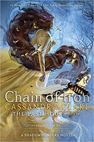 Hardcover Amazon Com Chain Of Iron 2 The Last Hours 9781481431903 Clare Cassandra Books Cassandra Clare Cassandra Book Release