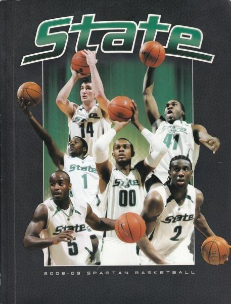 Michigan State University Spartans 2008 09 Men S Basketball Magazine 2008 In 2020 Michigan State Michigan State Basketball Michigan State University