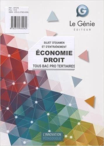 Telecharger Economie Droit Sujet D Examen Et D Entra Icirc Nement Tous Bac Pro Tertiaires Gratuit Tome Audio Books Ebook