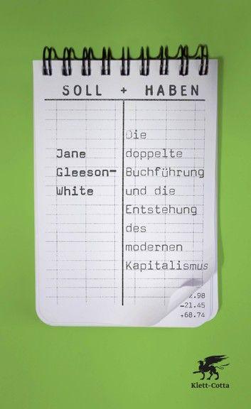 Soll Und Haben Ebook By Jane Gleeson White Rakuten Kobo In 2020 Buchfuhrung Lernen Buchfuhrung Kapitalismus