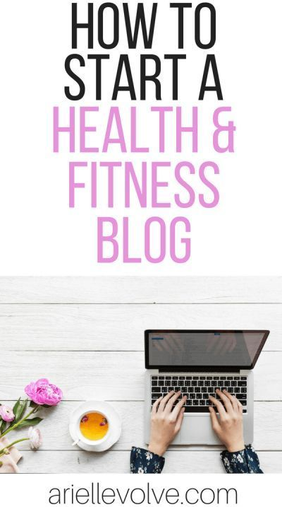 How To Start A Health And Fitness Blog How To Start A Blog Ideas Of How To Start A Blog Startbloggi Fitness Blog Health And Fitness Tips Fitness Instagram