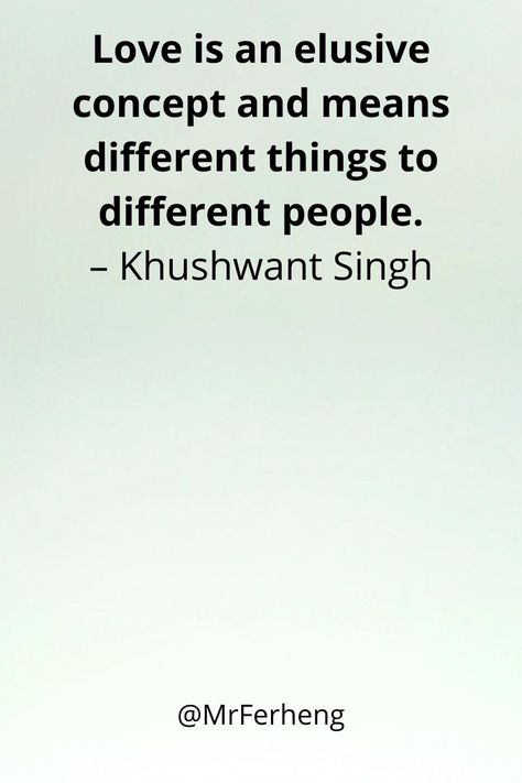 Love is an elusive concept and means different things to different people. #love #motivate #inspire