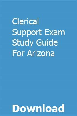 Clerical Support Exam Study Guide For Arizona Exam Study Study Guide Exam