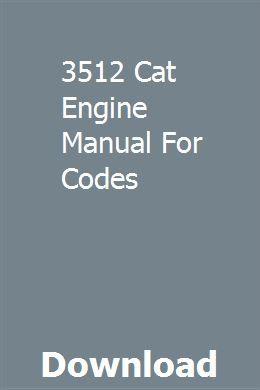 3512 Cat Engine Manual For Codes | moncvertbaslu | Cat