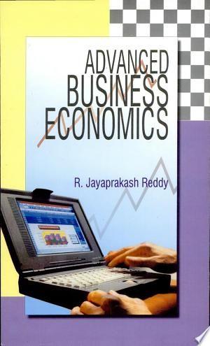Download Advanced Business Economics Pdf Free Business And Economics Economics Books Economics
