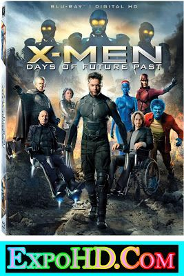 X Men Days Of Future Past 2014 Download Hd In Hindi Bluray 720p Esub 480mb Dual Audio 480p Watch Online Expohd Days Of Future Past X Men Hd Movies