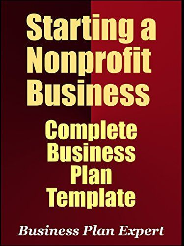 Starting A Nonprofit Business Complete Business Plan Template