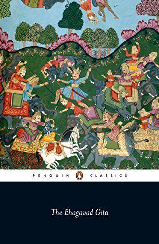 The Bhagavad Gita Penguin Classics Paperback October 28 2008 In 2020 Penguin Classics Bhagavad Gita Books Everyone Should Read
