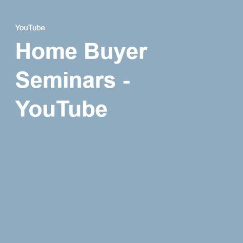 Home Buyer Seminars - YouTube