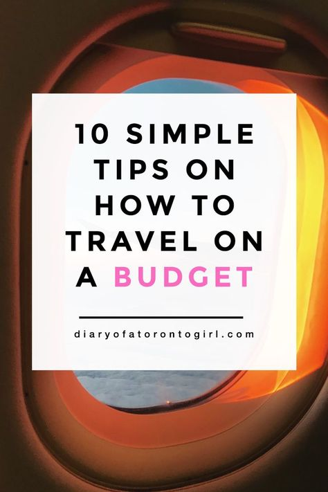 10 Simple Tips on How to Travel on a Budget