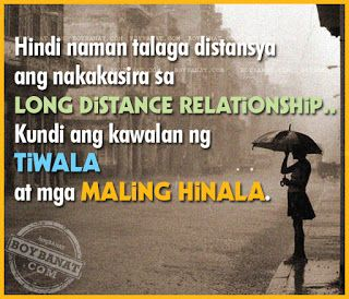 Pinoy Long Distance Relationship Love Quotes And Sayings Boy Banat Love Quotes Funny Tagalog Love Quotes Distance Relationship Quotes