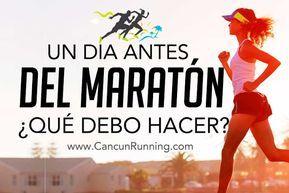 Que hacer el dia antes de un maraton
