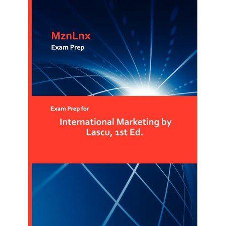 Exam Prep For International Marketing By Lascu 1st Ed Paperback Walmart Com In 2021 Exam Prep Practice Exam College Algebra