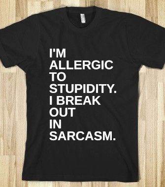 Break Out In Sarcasm. | T-Shirt | Funny Sarcastic Shirts | Sarcasm ...