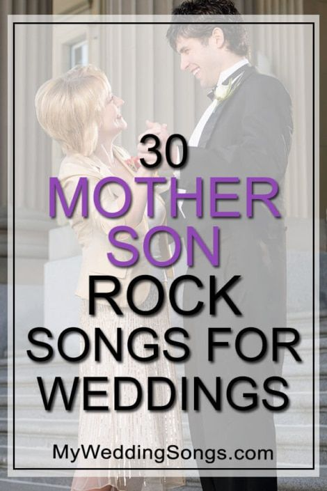 30 Rock Mother Son Songs To Celebrate A Rockin Dance Mother Groom Dance Songs Mother Son Dance Songs Mother Son Songs