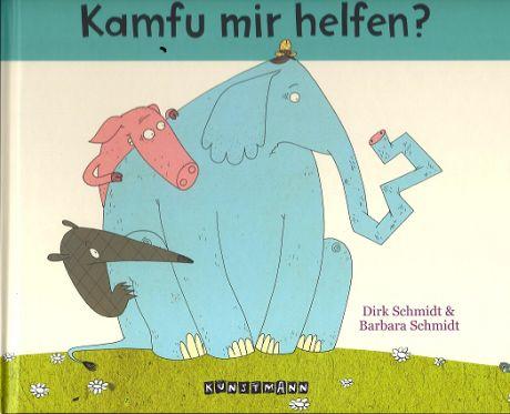 Kamfu Mir Helfen Leseanimation Bilderbuch Kinderbucher Bucher