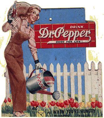 """Drink Dr. Pepper Good For Life!"""