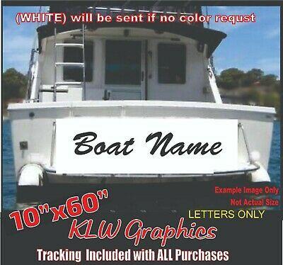 Sponsored Ebay Custom Boat Name 10 X60 Vinyl Decal Lettering Sticker Window Sign Size In 2020 Boat Name Decals Boat Names Boat Decals