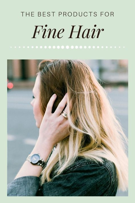 The best products for fine hair and tips to care for fine hair. Learn tricks to add volume to your hair. Learn care and hacks for fine hair to make it look thicker. #thinhair #hair