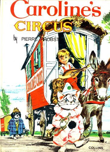 Caroline S Circus By Jane Carruth Https Www Amazon Com Dp 000122204x Ref Cm Sw R Pi Dp U X Oe Jcbfnt1aaf Comic Book Cover Used Books Garth Williams