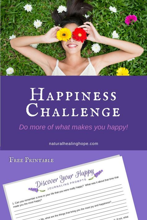 "If you are dreading every Monday and the beginning of each new week, maybe it's time to consider what you makes you happy and how you can do more of that.  This challenge is a great place to start.  Get your free printable copy of journaling prompts to help you to ""Discover Your Happy.""  #HappinessChallenge #FindJoy #FreePrintable #JournalingPrompts #ChangeYourLife #NaturalHealingHope"