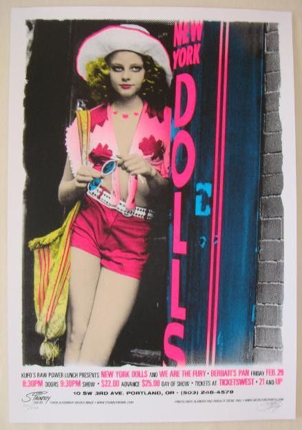 "New York Dolls w/ We Are The Fury - silkscreen concert poster (click image for more detail) Artist: Stainboy Venue: Berbati's Pan Location: Portland, OR Concert Date: 2/29/2008 Size: 22"" x 32"" Edition"