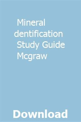 Mineral Identification Study Guide Mcgraw Mineral Identification Study Guide Study