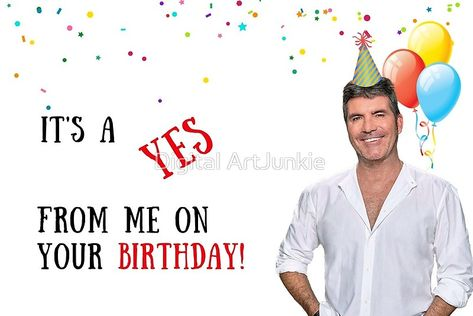 #simoncowell #simon #cowell #americanidol #xfactor #britainsgottalent #tvshow #music #hiphop #popculture #jazz #rock #birthdaycards #greetingcards #memecards #funnycards #redbubble #songs #trending #viral #popular #jokes #funnygiftideas #haha #puns #british #american #comedy #parody #epic #yes #no #itsayesfromme #show #realitytv #tv #partyhats #balloons #giftsforhim #giftsforher #happybirthday #bday #bdaycards #giftsformum #giftsforbestfriend #boyfriendgifts #girlfriendgifts #sister #brother #fr
