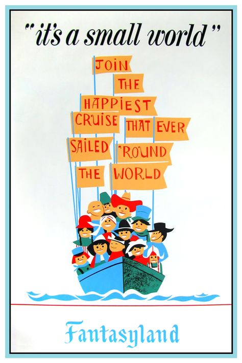 VINTAGE DISNEY COLLECTOR'S POSTER - DISNEYLAND - ITS A SMALL WORLD - the ride will drive you insane!
