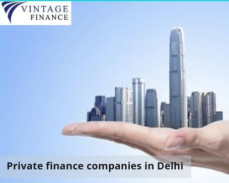 Private Finance Companies In Delhi In 2020 Private Loans Personal Loans Private Finance