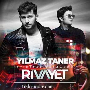 Yilmaz Taner Ft Berke Yurdakul Rivayet Mp3 Ve Hd Klip Indir Insan Joker Sarkilar
