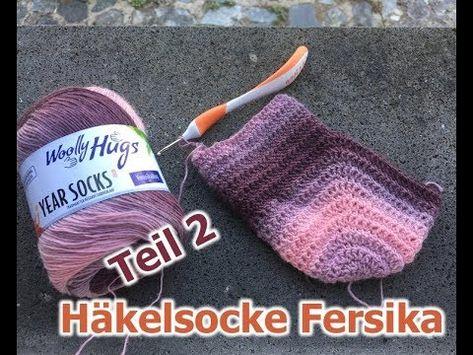 Socken Einfach Ab Ferse Häkeln Häkelsocke Fersika Teil 2