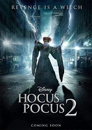 Hocus Pocus 2 In 2020 Hocus Pocus Movie Hocus Pocus 2 Movie Posters