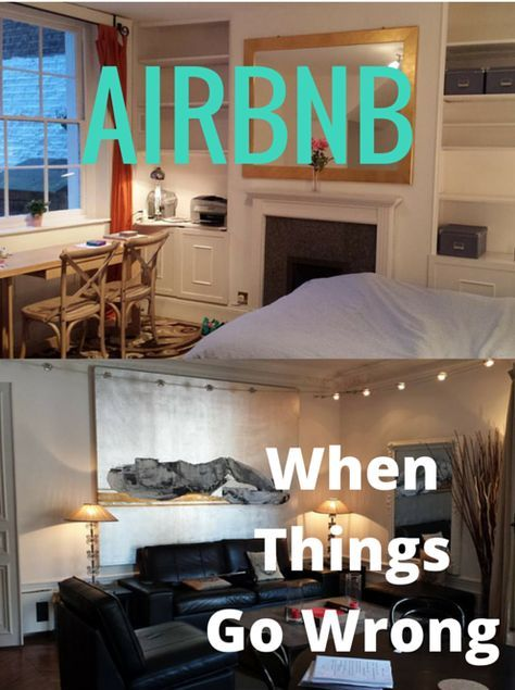 Airbnb When Things Go Wrong Airbnb House Airbnb Airbnb Rentals