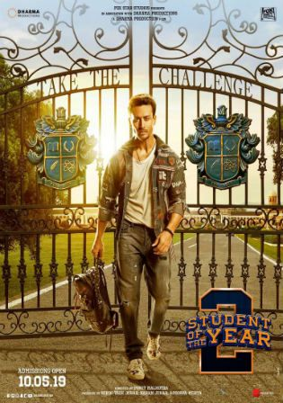 Student Of The Year 2 2019 Pre Dvdrip 400mb Hindi 480p Student Of The Year Song Hindi Tv Series Online