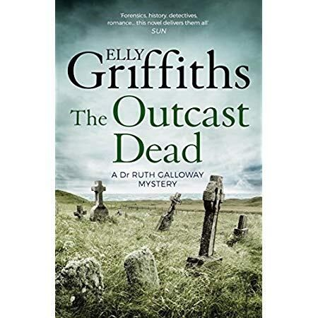 Pdf Free The Outcast Dead The Dr Ruth Galloway Mysteries 6