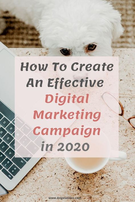 How to create an effective digital marketing campaign