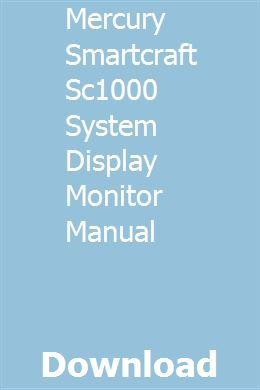 Mercury Smartcraft Sc1000 System Display Monitor Manual Hydraulic Systems System Monitor Manual