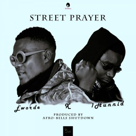 Eworde X 1hunnid 8211 Prayer Prod By Afro Bells Production It Is A New Year New Hustles With Great Dreams And Aspirations We All In 2020 Prayers Afro Best Songs