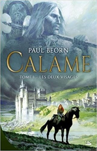 Calame T1 Les Deux Visages Paul Beorn Livres Livres A Lire Livres A Telecharger Gratuitement Telecharger Epub