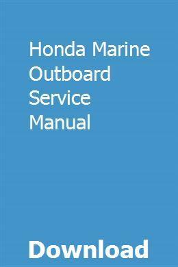 Honda Marine Outboard Service Manual   starverslorbhand